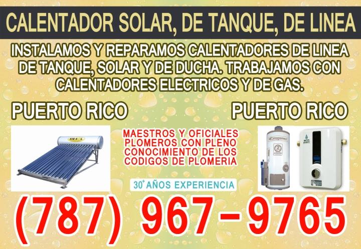 servicios de plomeria, instalacion de calentadores de agua, instalacion de calentadores, instalacion de calentador solar, instalacion de calentador de linea, instalacion de calentador de tanque, instalacion de calentador de gas, reparacion de calentadores de agua, reparacion de calentadores de gas, reparacion de calentadores electricos, reparacion de calentadores de solar, plomeros en Puerto Rico, plomero, plomero san juan, plomero area metro, plomero puerto rico, plomero caguas, plomero guaynabo.